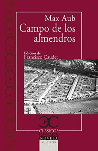 9788497408462: Campo de los almendros: 253 (CLASICOS CASTALIA. C/C.)