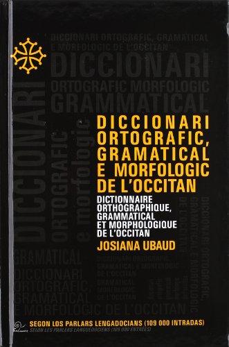9788497412520: diccionari ortografic, grammatical e morfologic de l'occitan
