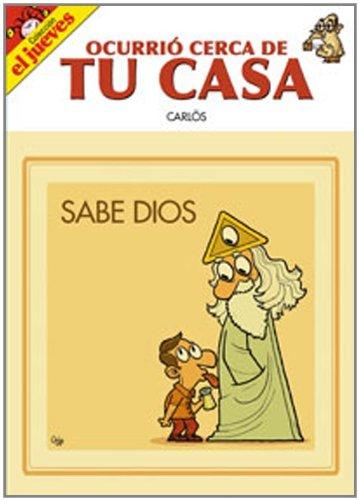 9788497415866: OCURRIO CERCA DE TU CASA SABE DIOS CARLO