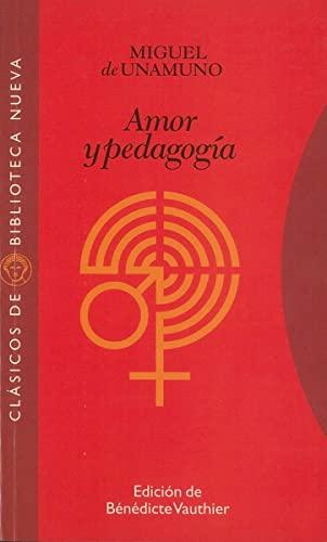 9788497420082: Amor Y Pedagogía (Clásicos de Biblioteca Nueva)