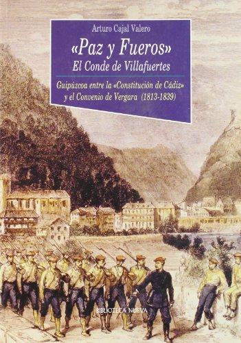 9788497420235: Paz Y Fueros. El Conde De Villafuertes (Historia Biblioteca Nueva)