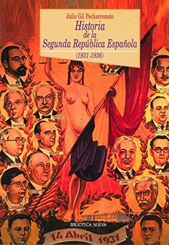 9788497420259: Historia de la segunda rep£blica espa¤ola (1931-1936) / History of the Second Spanish Republic (1931-1936) (Spanish Edition)
