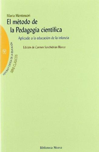 9788497420525: El método de la pedagogía científica: Aplicado a la educación de la infancia (Memoria y crítica de la educación)
