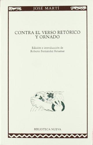 Contra el verso retórico y ornado (Paperback) - Jose Marti