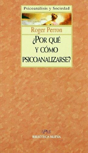 9788497420754: POR QUE Y COMO PSICOANALIZARSE (Spanish Edition)