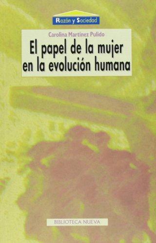 9788497420945: El Papel de La Mujer En La Evolucion Humana (Coleccion Razon y Sociedad) (Spanish Edition)