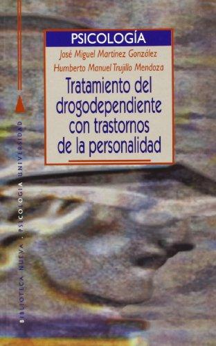 9788497421041: TRATAMIENTO DEL DROGODEPENDIENTE CON TRASTORNO DE LA PERSONALIDAD (Spanish Edition)