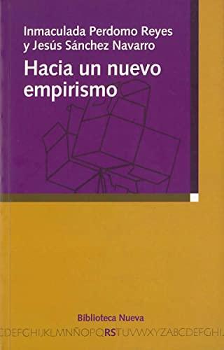 9788497421188: Hacia un nuevo empirismo: La propuesta filosófica de Bas C. van Fraassen (Razón y Sociedad)