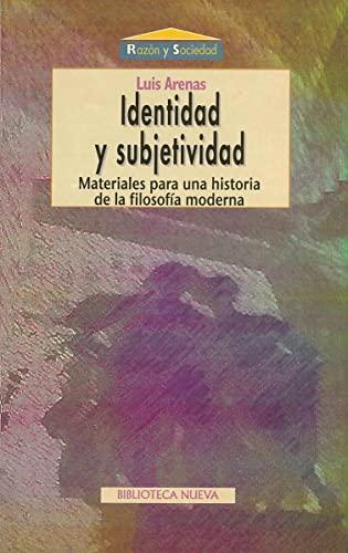 IDENTIDAD Y SUBJETIVIDAD: Materiales para una historia: ARENAS LLOPIS, LUIS