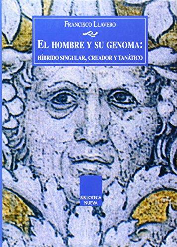 El hombre y su genoma (Libros Singulares): Llavero, Francisco