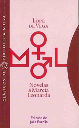 9788497421379: Novelas a Marcia Leonarda: [Las fortunas de Diana. La desdicha por la honra. La prudente venganza. Guzmán el Bravo (Clásicos de Biblioteca Nueva)