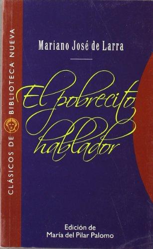 9788497421386: El pobrecito hablador (Clásicos de Biblioteca Nueva)