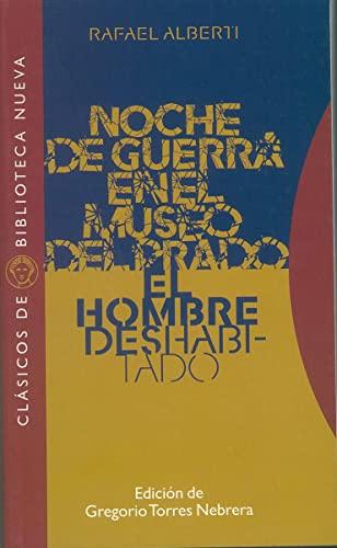 9788497421430: NOCHE DE GUERRA EN EL MUSEO DEL PRADO. EL HOMBRE DESHABITADO (Spanish Edition)