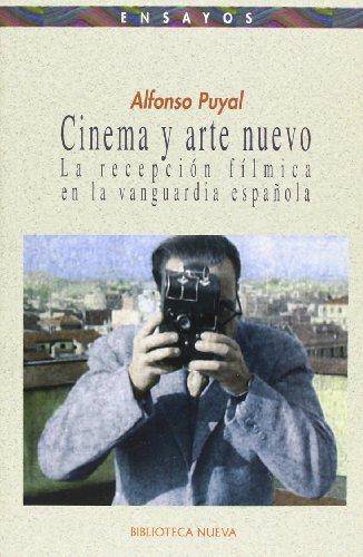 CINEMA Y ARTE NUEVO: La recepción fílmica: PUYAL, ALFONSO