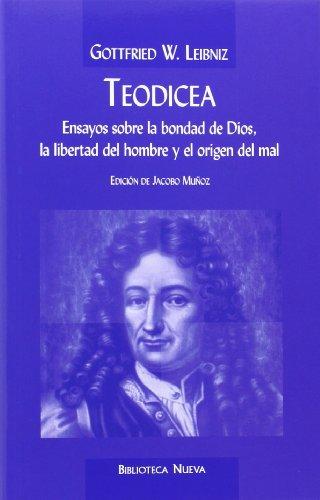 9788497421577: Teodicea: ensayos sobre la bondad de Dios, la libertad del hombre y el origen del mal
