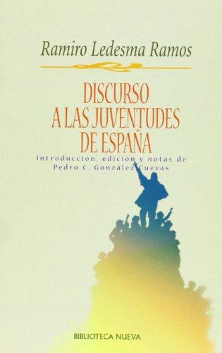 9788497421638: Discurso a las juventudes de España (Pensamiento político)