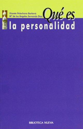 QUE ES LA PERSONALIDAD: Vicente Pelechano Barberá,