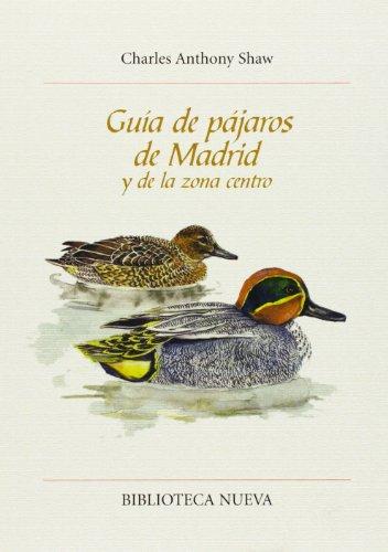 9788497421881: Guía De Pájaros De Madrid Y De La Zona Centro