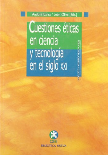 9788497421904: Cuestiones eticas en ciencia y tecnologia en el siglo xxi