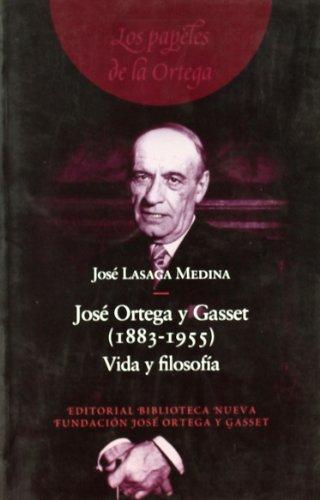 9788497422109: JOSE ORTEGA Y GASSET (1883-1955). VIDA Y FILOSOFIA (Spanish Edition)