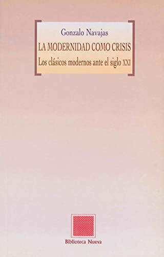 9788497422178: MODERNIDAD COMO CRISIS, LA (Spanish Edition)