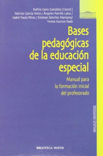 9788497422260: BASES PEDAGOGICAS DE LA EDUCACION ESPECIAL (Spanish Edition)
