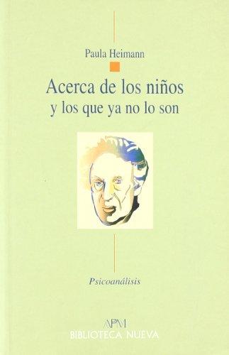 9788497422406: ACERCA DE LOS NInOS Y LOS QUE YA NO LO SON (Spanish Edition)