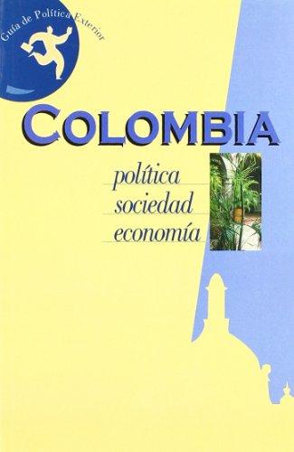 9788497422499: Colombia: Politica, Sociedad, Economia/ Politics, Society, Economy (Spanish Edition)