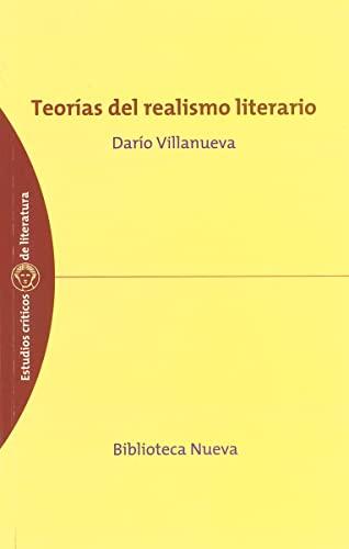 9788497422529: Teorías del realismo literario (Estudios Críticos de Literatura)