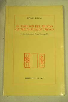 9788497422598: El espesor del mundo. On the nature of things