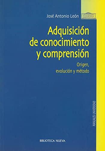 9788497422642: Adquisición de conocimiento y comprensión (Biblioteca Nueva Universidad / Manuales y obras de referencia)