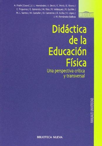 9788497423045: Didáctica de la Educación Física. Una perspectiva crítica y transversal (Castillian Edition)