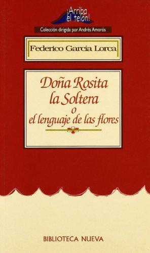 9788497423311: Doña Rosita la soltera o el lenguaje de las flores (Castillian Edition)