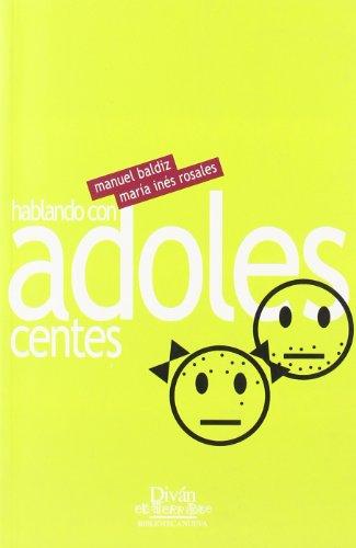HABLANDO CON ADOLESCENTES: BALDIZ FOZ,MANUEL.,