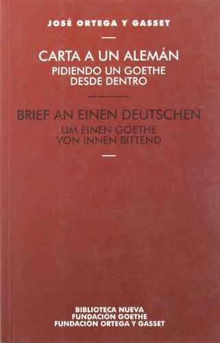 9788497423793: Carta A Un Alemán Pidiendo Un Goethe Desde Dentro