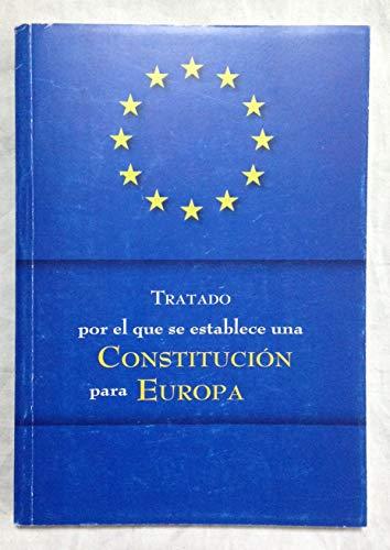 9788497423878: Tratado por el que se establece una constitucion para Europa
