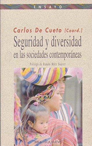 9788497423885: SEGURIDAD Y DIVERSIDAD EN LAS SOCIEDADES CONTEMPORANEAS (Spanish Edition)
