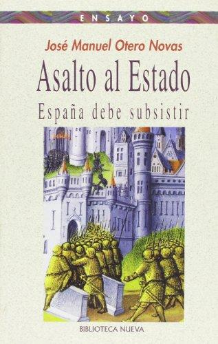 9788497424172: Asalto al Estado : España debe subsistir