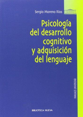 9788497424301: Psicología Del Desarrollo Cognitivo Y Adquisición Del Lenguaje