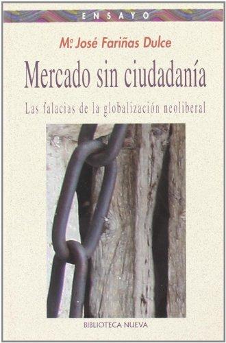 9788497424448: Mercado sin ciudadanía
