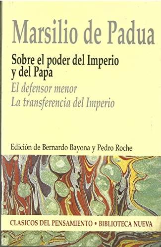 9788497424936: SOBRE EL PODER DEL IMPERIO Y DEL PAPA. EL DEFENSOR MENOR (Spanish Edition)