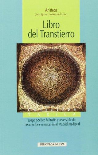 9788497424967: LIBRO DEL TRANSTIERRO = TRANS-LANDING BOOK (ED. BILINGÜE INGLES-C ASTELLANO)