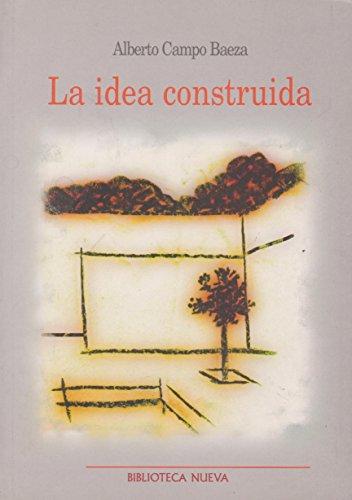 9788497425469: IDEA CONSTRUIDA, LA (Spanish Edition)
