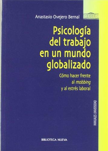 9788497425988: Psicologia del Trabajo En Un Mundo Globalizado (Spanish Edition)