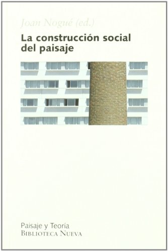 9788497426244: La Construccion Social del Paisaje