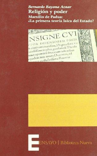 RELIGION Y PODER. Marsilio de Padua: ¿La: BAYONA AZNAR, BERNARDO