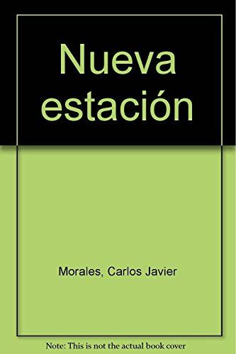 Nueva estación (Paperback) - Carlos Javier Morales