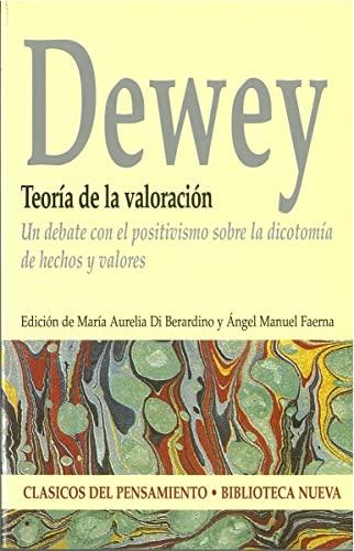 9788497427050: Teoria de la valoracion : un debate con el positivismo sobre la dicotomAa de hechos y valores (Castillian Edition)