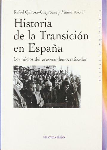 9788497427135: Historia de la Transición en España. Los inicios del proceso democratizador