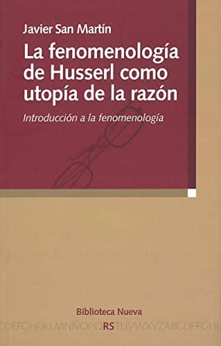 9788497427159: Fenomenologia de husserl como utopia de razon